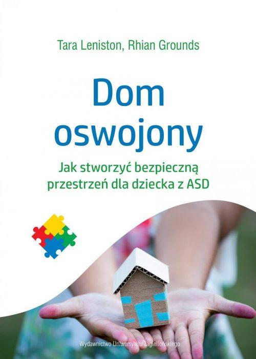 dom-oswojony-jak-stworzyc-bezpieczna-przestrzen-dla-dziecka-z-asd-b-iext62924852[1]