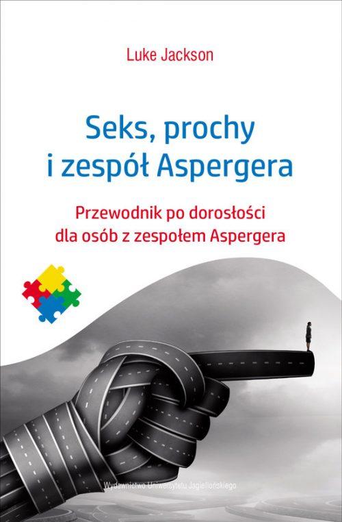 seks-prochy-i-zespol-aspergera-przewodnik-po-doroslosci-dla-osob-z-zespolem-aspergera-b-iext52642761[1]